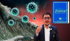 """Cuốn """"Zohar"""" của Do Thái Giáo dự đoán rằng sau sự xuất hiện của dịch bệnh thứ nhất, một căn bệnh khác cũng sẽ xuất hiện, tuy rằng nó tương tự căn bệnh đầu tiên, nhưng sẽ gây ra tỉ lệ tử vong cao hơn."""
