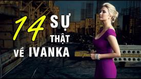 14 bí mật về Ivanka Trump - con gái của Tổng thống Trump