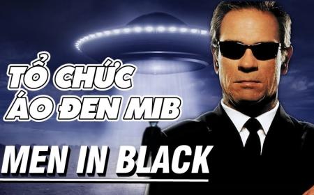 """Tổ chức """"Áo đen"""" bí mật - MIB chuyên xóa dấu vết về UFO"""