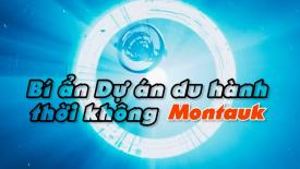 Bí ẩn dự án du hành thời không Montauk